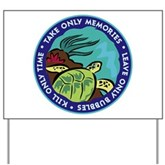 Take Only Memories (turtle) Yard Sign