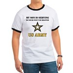 My Son is serving - US Army Ringer T