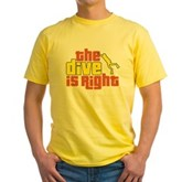 The Dive Is Right Yellow T-Shirt