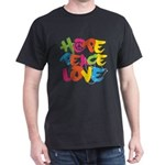 Hope Peace Love Dark T-Shirt