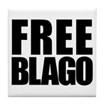 Free Illinois Governor Blagojevich, he's innocent! Tile Coaster