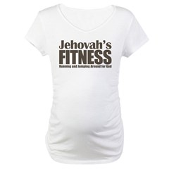 Jehovah's Fitness Maternity T-Shirt