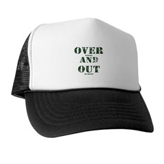 Over & Out Trucker Hat