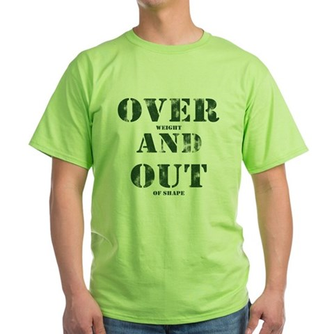 Over & Out Green T-Shirt