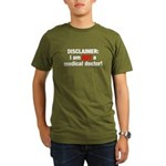 Disclaimer: I am NOT a Medical Doctor Organic Men's T-Shirt (dark)