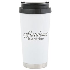 Flatulence Is A Virtue Ceramic Travel Mug