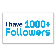 I Have 1000+ Followers Sticker (Rectangle)