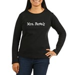 Mrs. Ferrell Women's Long Sleeve Dark T-Shirt