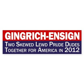 Gingrich-Ensign 2012: Lewd Prude Dudes
