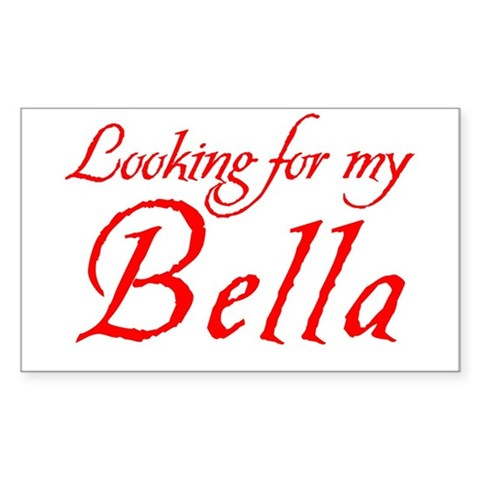 Looking for my Bella Rectangle Sticker