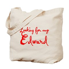 Looking For My Edward Tote Bag