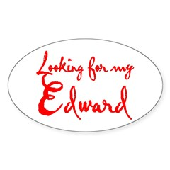 Looking For My Edward Sticker (Oval)