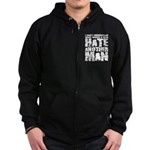 What Makes a Man Hate Another Man? Zip Hoodie (dark)