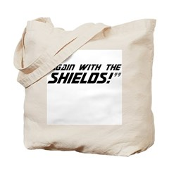 Again With The Shields! Tote Bag
