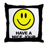 Have a Nice Jour Throw Pillow