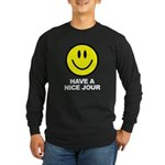 Have a Nice Jour Long Sleeve Dark T-Shirt