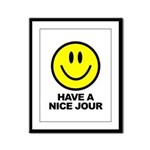 Have a Nice Jour Framed Panel Print