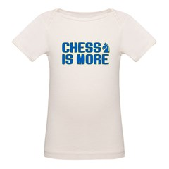Chess is More Organic Baby T-Shirt