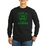 25% Irish - Thank You Grandma Long Sleeve Dark T-Shirt