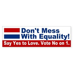 Yes to Love, No On 1 (Maine bumper sticker)