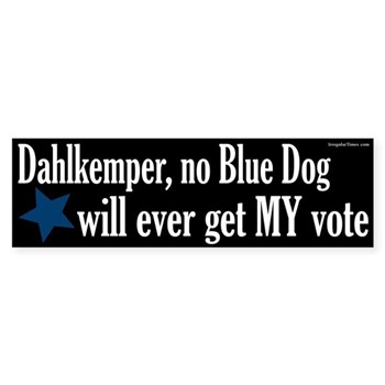 Kathy Dahlkemper, NO Blue Dog is Ever Going to Get My Vote!  (Anti-Dahlkemper bumper sticker)