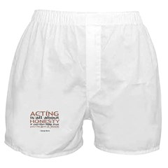 Acting is all about Honesty... Boxer Shorts