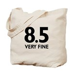8.5 Very Fine Tote Bag