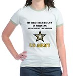 Army - Brother-in-law Serving Jr. Ringer T-Shirt