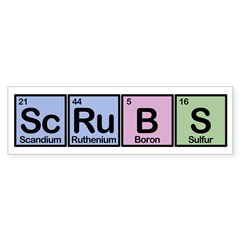 Scrubs Made of Elements Sticker (Bumper)