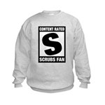 Content Rated S: Scrubs Fan Kids Sweatshirt
