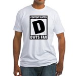 Content Rated D: Dancing With The Stars DWTS Fan Fitted T-Shirt