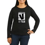 Content Rated V: V Fan Women's Long Sleeve Dark T-Shirt