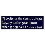 Mark Twain Quote on Loyalty bumper sticker