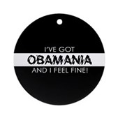 I've Got Obamania! Ornament (Round)
