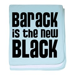 Barack is the New Black baby blanket
