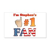 I'm Stephen's #1 Fan 22x14 Wall Peel
