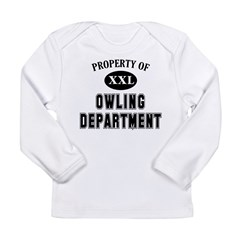 Property of Owling Dept Long Sleeve Infant T-Shirt