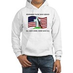 Memorial Day Some gave all .. Hooded Sweatshirt