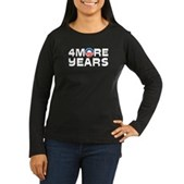 4 More Years Women's Long Sleeve Dark T-Shirt