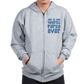 Worst Party Ever Zip Hoodie