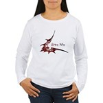 Bite Me Women's Long Sleeve T-Shirt