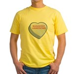 Ruggedly Handsome Candy Heart Yellow T-Shirt