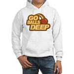 Go Balls Deep Hooded Sweatshirt