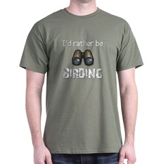 I'd Rather Be Birding Dark T-Shirt