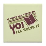 Yo! I'll Solve It Tile Coaster
