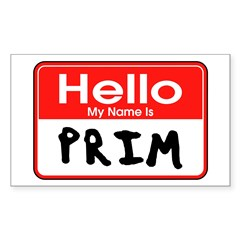 My Name is Prim - Hunger Games fan t-shirts Sticker (Rectangle)