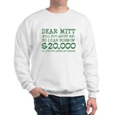 Mitt Will You Adopt Me? Sweatshirt