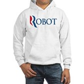 Anti-Romney ROBOT Hooded Sweatshirt