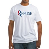 Anti-Romney Refuse Fitted T-Shirt
