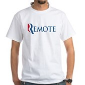 Anti-Romney Remote White T-Shirt